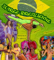 Soirée thématique Brésil avec des animations, des numéros de danse / chant